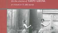 Buchpräsentation: On The Cinema Of Karpo Godina