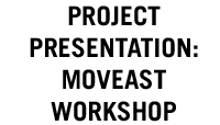 Projektpräsentation: Moveast Workshop